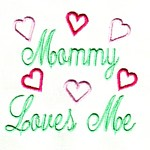 mommy loves me lettering machine embroidery design mom and dad mum needle passion embroidery npe