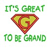 it's great to be grand it is grandpapernt slogan saying text lettering superhero super hero superman sign logo emblem stitchery machine embroidery design needle passion embroidery needlepassion npe bernina artista art pes hus jef dst designs free sample design with embroidery pack