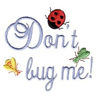 don't bug me lettering ladybug machine embroidery design ladybird insect art pes hus dst needle passion embroidery npe