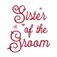 sister of the groom script lettering machine embroidery design love wedding heart party relatives art pes hus dst needle passion embroidery npe