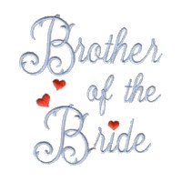 brother of the bride script lettering machine embroidery design love wedding heart party relatives art pes hus dst needle passion embroidery npe