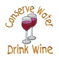 conserve water drink wine slogan text lettering machine embroidery design wine beverage alcohol drink grapes grape vine grapevine bottle art pes hus dst needle passion embroidery npe